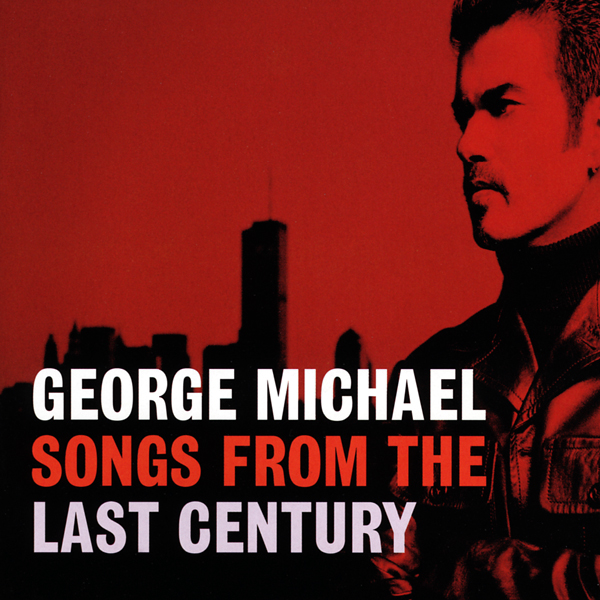 George Michael Song From The Last Century